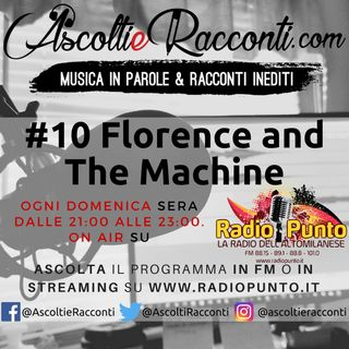 Radio Punto | #10 Florence and The Machine 06-05-2018