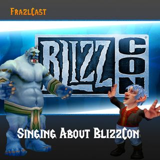 FC 080: Singing About BlizzCon