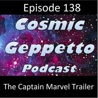 Episode 138 - The Captain Marvel Trailer