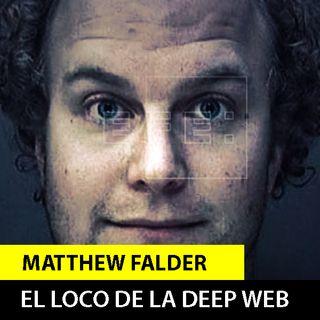 Matthew Falder | el sádico de la deep web