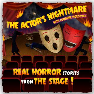 Trailer: The Actor's Nightmare with Louanne Moldovan