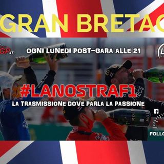 #LaNostraF1 - GP Gran Bretagna 2020