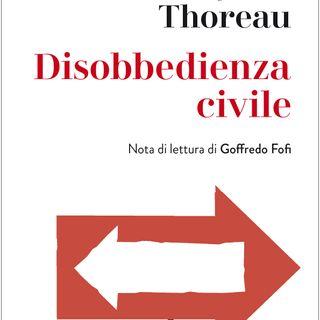 "Goffredo Fofi ""Disobbedienza civile"" H.D. Thoreau"