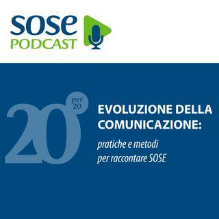 L'evoluzione della comunicazione: pratiche e metodi per raccontare SOSE