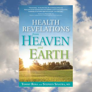 Dr. Sinatra Health Revelations From Heaven And Earth