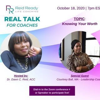 Knowing Your Worth with Special Guest Courtney Ball
