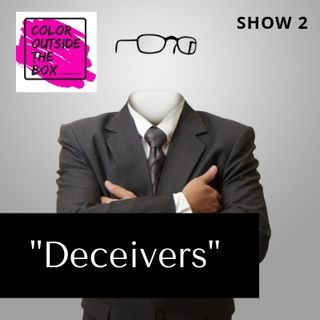 Deceivers with Olympia Clopton, LMSW