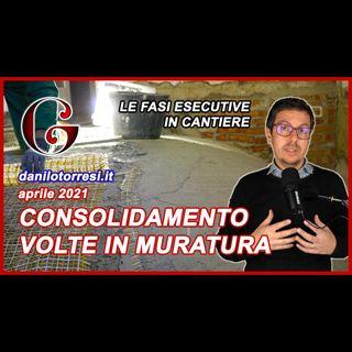 Consolidamento VOLTE a botte in MURATURA in centro storico - contributo ricostruzione post sisma
