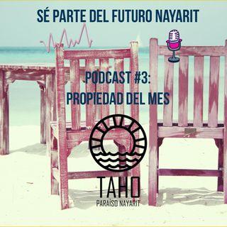 Podcast #3: Propiedad del mes