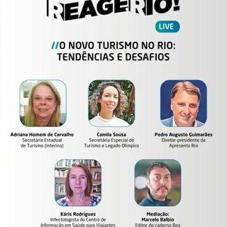 Reage Rio! | O novo turismo no Rio: tendências e soluções