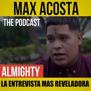 Almighty - La Entrevistas Más Reveladora