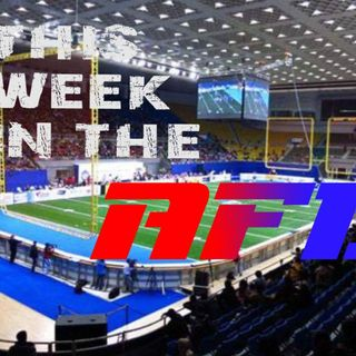 This Week in the AFL #12:  Mike Washington Interview, Week 4 Recap