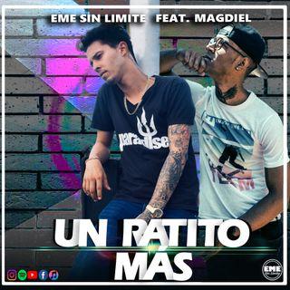 12. Eme Sin Limite Ft. Magdiel Machin- Un Ratito Mas