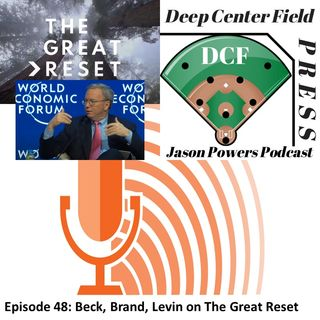 Episode 48: Beck, Brand, Levin on The Great Reset