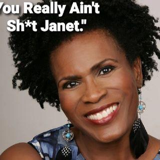 """Dear Janet Hubert, Feel Free 2 STFU."""""""