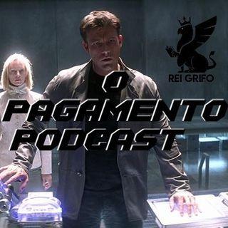 Podcast do Rei Grifo 060: Realidades Adaptadas - O Pagamento