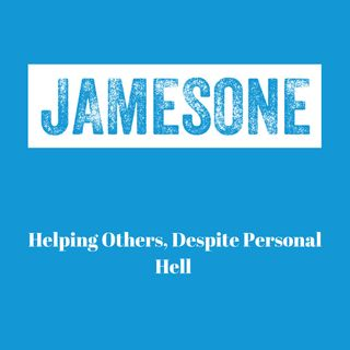 Helping Others, Despite Personal Hell