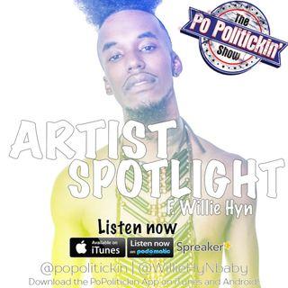 Artist Spotlight - Willie Hyn @WillieHyNbaby