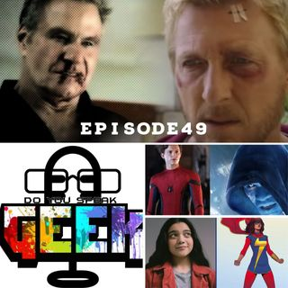 Episode 49 (Cobra Kai Season 3, Ms. Marvel, Jamie Foxx, Marvel's Spider-Man and more)