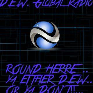 D.E.W. Global Radio Wake N' Bake