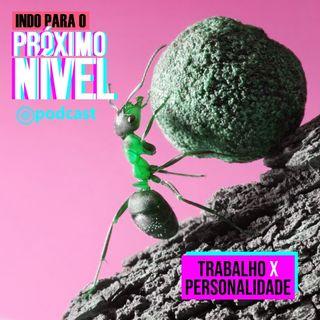 LIVE   TRABALHO X PERSONALIDADE
