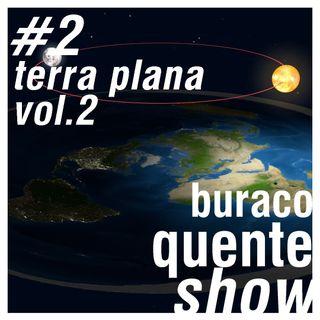 #2 - Terra Plana vol.2 (feat. Heitor Cinel)