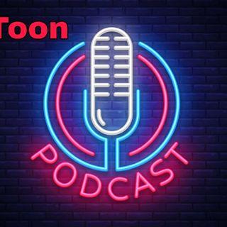 Toon Podcast 😊