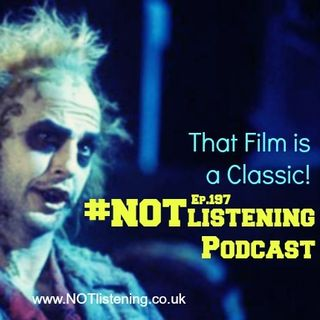 Ep.197 - That Film is a Classic!