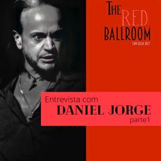 Parte 1: Entrevista com Daniel Jorge