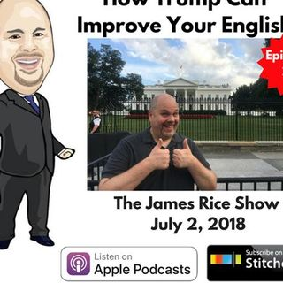 Episode 27 - How Trump Can Improve Your English