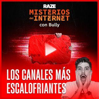 Los canales más terroríficos en YouTube   Misterios del Internet
