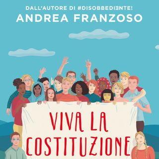 """Andrea Franzoso """"Viva la Costituzione"""""""