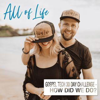 Gospel Tech 30 Day Challenge - How Did We Do?