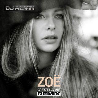 Zoe Straub - C'est La Vie (DJ Alvin Remix)