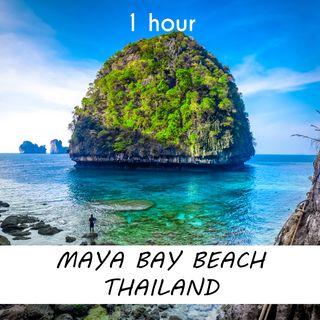 Maya Bay Beach, Thailand | 1 hour OCEAN WAVES Sound Podcast | White Noise | ASMR sounds for deep Sleep | Relax | Meditation | Colicky