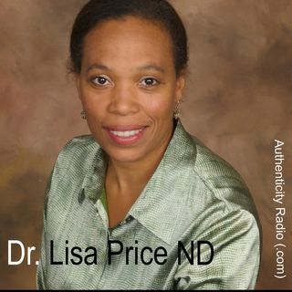 Naturopathic Medicine - with - Dr. Lisa Price