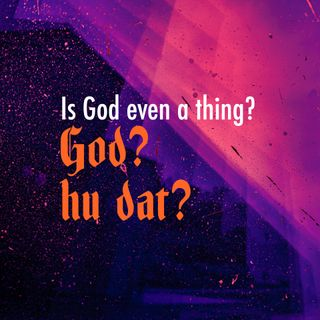 Is God Even a Thing? (Apologetics Series) - God? Hu dat? - Introduction to Apologetics - Elder Peng Hoe