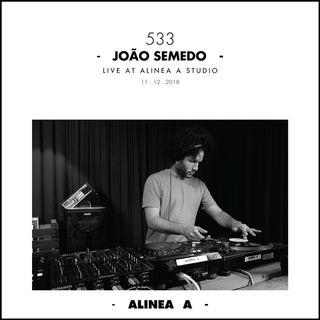 Alinea A #533 João Semedo - 11.12.2018