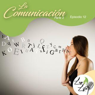 INMIMENTE - la comunicación - EP 12
