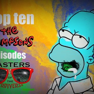 MOTN Top Ten: The Simpsons Episodes of All-TIme