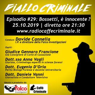 #29 Ep. | Bossetti, è innocente?