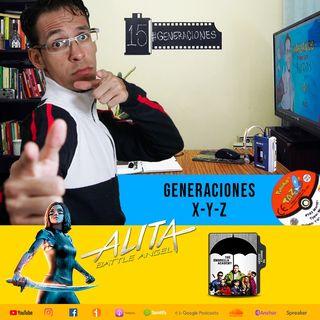HCLL Ep 15 ¿De que generación somos? X-Y-Z Sociedades Infantiles | Alita 🤖 /Umbrella ☂️/ Batman 🦇 #HCLLGeneraciones