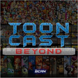 ToonCast Beyond – EP 61 – Toy Story Franchise