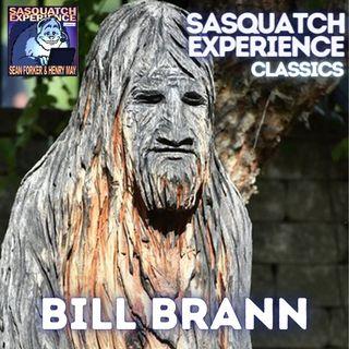 Sasquatch Experience Classics: Bill Brann