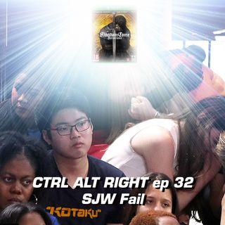 CTRL ALT RIGHT Episode 32 SJW Fail