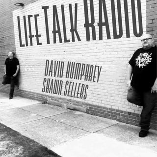 Life Talk Radio With David And Shawn