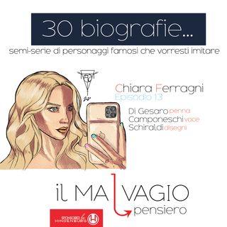 13 - Chiara Ferragni: l'inventrice del dolce saper fare niente come lavoro