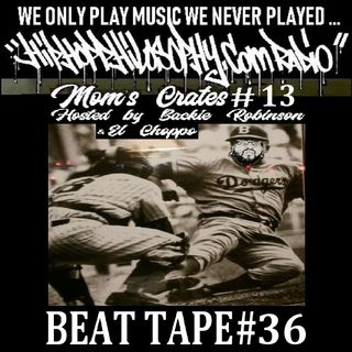 Beat Tape #36 - Mom's Crates #13 - HipHop Philosophy Radio