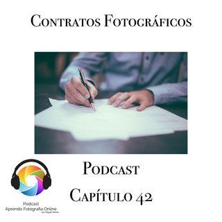 Capítulo 42 Podcast - Los Contratos Fotográficos