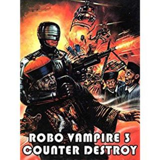 Robo Vampire 3 Counter Destroy